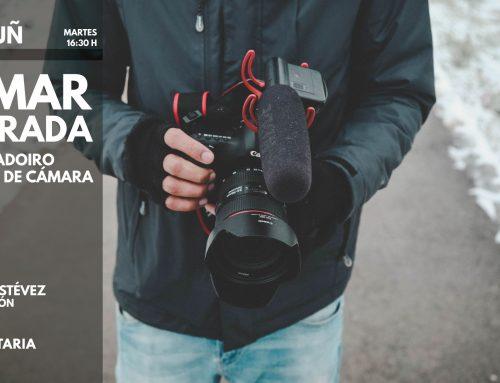 FILMAR A MIRADA. OBRADOIRO PRÁCTICO DE CÁMARA